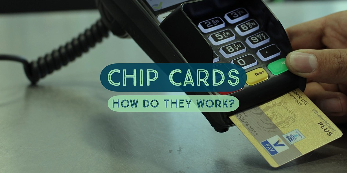 ChipCardsHowDoTheyWork