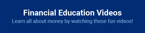 Financial Education Videos: Learn all about money by watching these fun videos!