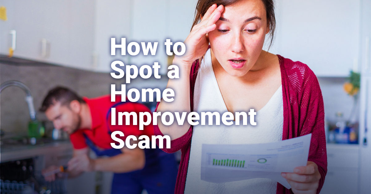 HowtoSpotaHome-ImprovementScam