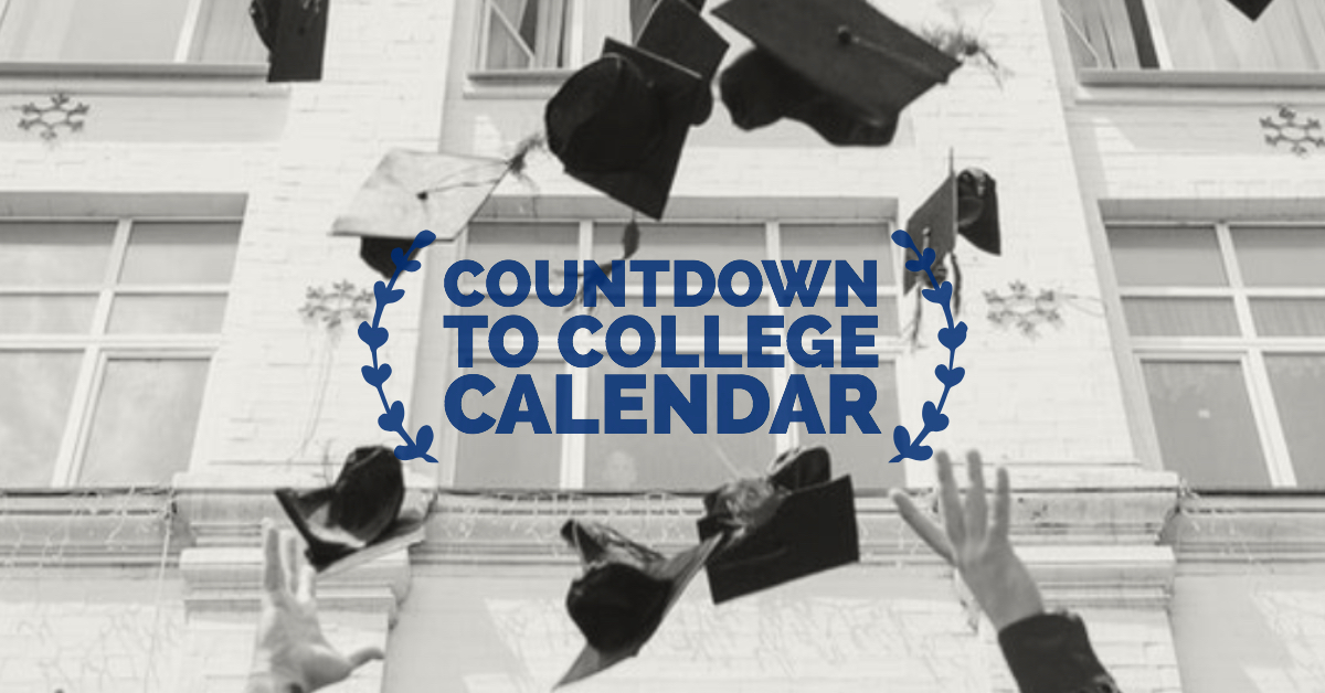 CountdowntoCollegeCalendarYourStress-FreeGuideforApplyingtoCollege