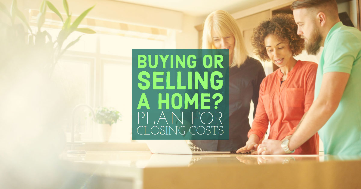 BuyingorSellingaHomePlanforClosingCosts